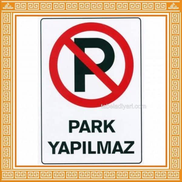 PARK YAPILMAZ